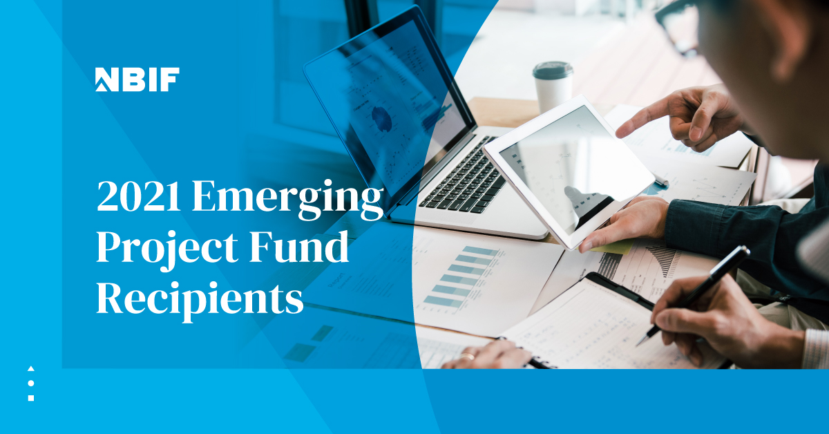 NBIF Announces their 2021 Emerging Project Fund Recipents