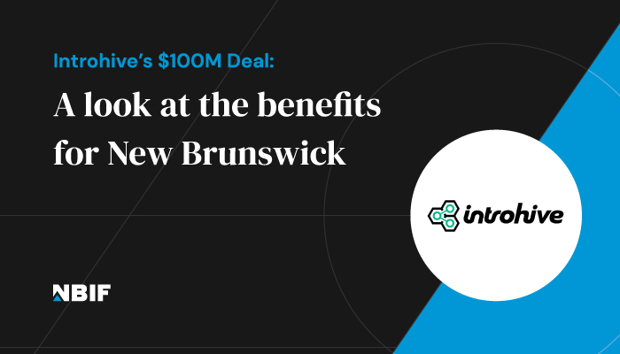 Introhive's $100M Round: A look at the benefits for New Brunswick